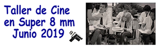 Taller de cine en Super 8mm